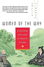 Women of the Way: Discovering 2,500 Years of…