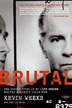Brutal: The Untold Story of My Life Inside…