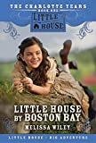 Wiley, Melissa: Little House by Boston Bay