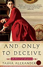 And Only to Deceive (Lady Emily) by Tasha…