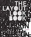 Weber, Max: The Layout Look Book