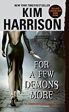 For a Few Demons More (The Hollows, Book 5)…