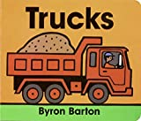 Barton, Byron: Trucks. Lap Edition