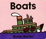 Barton, Byron: Boats Lap Edition