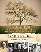 The Righteous Among the Nations: Rescuers of…