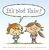 Rosenthal, Amy Krouse: It's Not Fair!