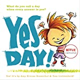 Rosenthal, Amy Krouse: Yes Day!
