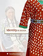 Identity by Design: Tradition, Change, and…