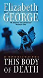 George, Elizabeth: This Body of Death: An Inspector Lynley Novel