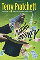 Making Money (Discworld Novels) by Terry…