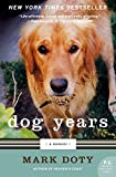 Doty, Mark: Dog Years: A Memoir (P.S.)