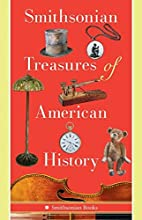 Smithsonian Treasures of American History by…
