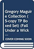 Maguire, Gregory: Gregory Maguire Collection (5-copy TP Boxed Set) (Fall Under a Wicked Spell)