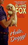 Fox, Elaine: Hello Doggy!