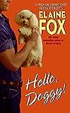 Fox, Elaine: Hello Doggy!