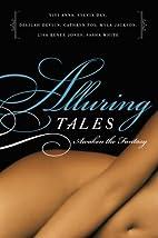 Alluring Tales: Awaken the Fantasy…