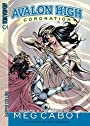 Avalon High: Coronation #3: Hunter's Moon - Meg Cabot