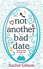 Not Another Bad Date by Rachel Gibson
