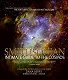 Berry, Dana: Smithsonian Intimate Guide to the Cosmos: Visualizing the New Realities of Space