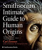 Zimmer, Carl: Smithsonian Intimate Guide to Human Origins
