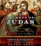 Robinson, James M.: The Secrets of Judas CD