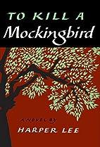 To Kill a Mockingbird (slipcased edition) by…