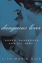 Dangerous Lover (Avon Red) by Lisa Marie…