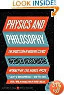Physics and Philosophy: The Revolution in Modern Science (Harper Perennial Modern Thought)