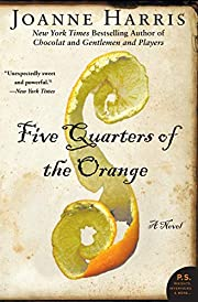 Five Quarters of the Orange: A Novel (P.S.)…