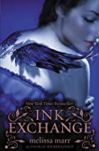 Ink Exchange (Wicked Lovely) by Melissa Marr