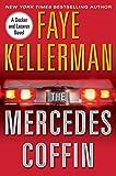 Kellerman, Faye: The Mercedes Coffin: A Decker and Lazarus Book