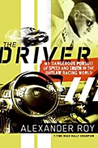 The Driver: My Dangerous Pursuit of Speed…