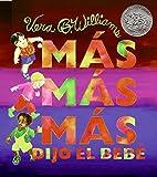 """Williams, Vera B.: More More More, Said the Baby (Spanish edition): """"Mas mas mas"""", dijo el bebe: 3 historias de amor"""