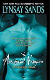 Lynsay Sands: The Accidental Vampire (Argeneau Vampires, Book 7)
