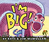 McMullan, Kate: I'm Big!