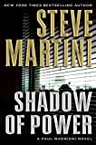 Martini, Steve: Shadow of Power: A Paul Madriani Novel (Paul Madriani Novels)