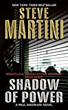 Steve Martini: Shadow of Power: A Paul Madriani Novel