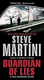 Steve Martini: Guardian of Lies: A Paul Madriani Novel (Paul Madriani Novels)