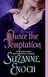 Enoch, Suzanne: Twice the Temptation