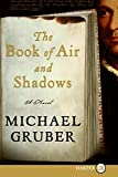 Gruber, Michael: Book of Air and Shadows LP, The