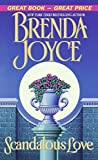 Joyce, Brenda: Scandalous Love
