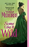 Medeiros, Teresa: Some Like it Wild