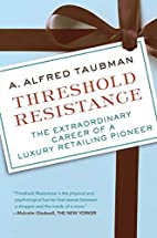 Threshold Resistance: The Extraordinary…