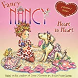 O'Connor, Jane: Fancy Nancy: Heart to Heart