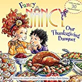 O'Connor, Jane: Fancy Nancy: Our Thanksgiving Banquet