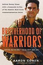 Brotherhood of Warriors: Behind Enemy Lines…