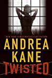 Kane, Andrea: Twisted