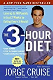 Cruise, Jorge: The 3-Hour Diet: Lose up to 10 Pounds in Just 2 Weeks by Eating Every 3 Hours!