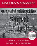 Swanson, James L.: Lincoln's Assassins: Their Trial And Execution