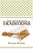 Nader, Ralph: The Seventeen Traditions